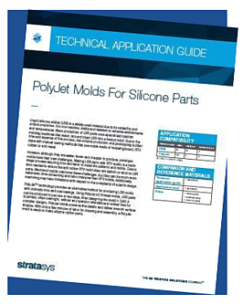 Technical Application Guide PolyJet Molds for SIlicone Part