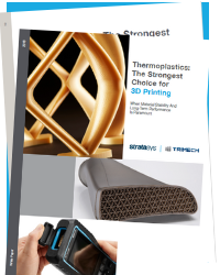 Download our white paper, Thermoplastics: The Strongest Choice for 3D Printing